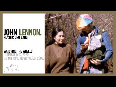 Watching The Wheels - John Lennon