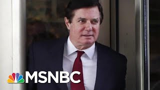 Paul Manafort Must Have 'Blockbuster Information,' Says Former. Prosecutor | The Last Word | MSNBC