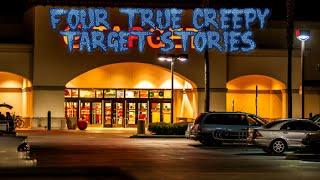 4 True Creepy Target Stories (Ft. Insomniak)