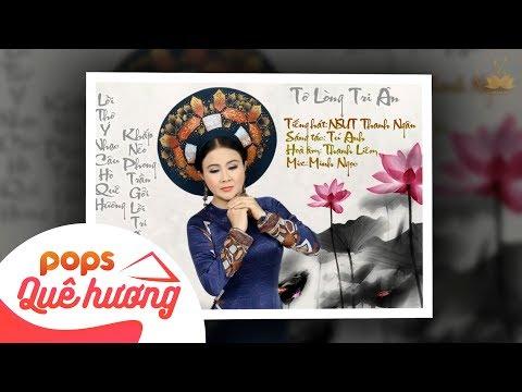 Tơ Lòng Tri Ân | NSƯT Thanh Ngân