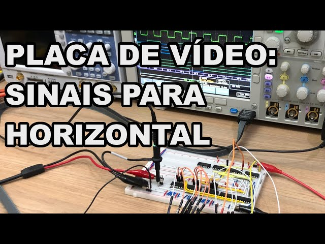 GERANDO SINAIS PARA PLACA DE VÍDEO! | Conheça Eletrônica! #209