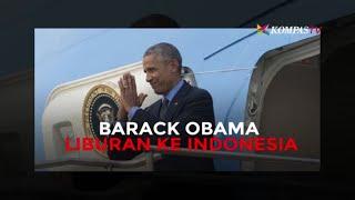 Barack Obama Liburan ke Indonesia