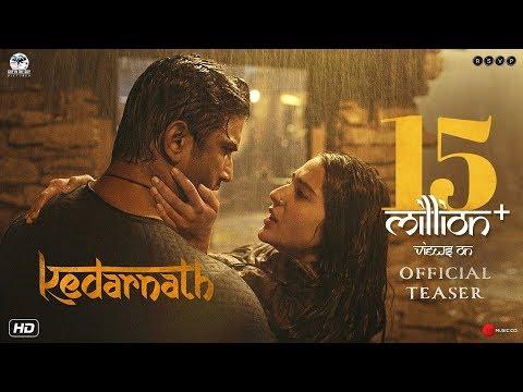 Kedarnath - Official Teaser - Sushant Singh Rajput - Sara Ali Khan - Abhishek Kapoor