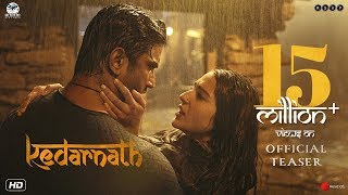 Kedarnath 2018 Movie Teaser