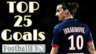 Zlatan Ibrahimovic ● TOP 25 Best Goals Ever