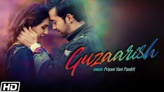Guzaarish – Priyani Vani Panditt Video HD