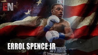 """Errol Spence """"I Am Going To KNOCKOUT Shawn Porter"""""""