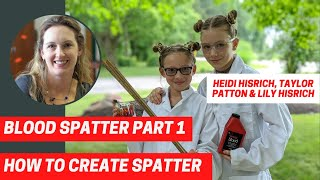 Blood Spatter: How to Make Spatter
