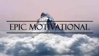 Epic Motivational Music / Motivational Cinematic Background Music / Royalty Free Music Instrumental