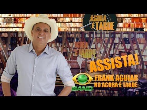 Baixar Frank Aguiar no Agora é Tarde com Rafinha Bastos | 30/05/2014