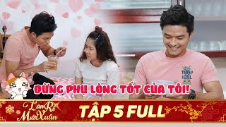/phim tet 2020 lam re muoi xuan tap 5 full le minh thanh het muc cham soc tuong vi co dong long