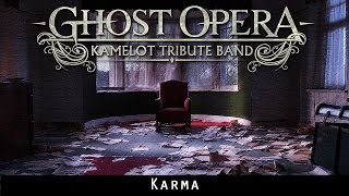 KARMA (Kamelot Cover) by GHOST OPERA Kamelot Tribute Band