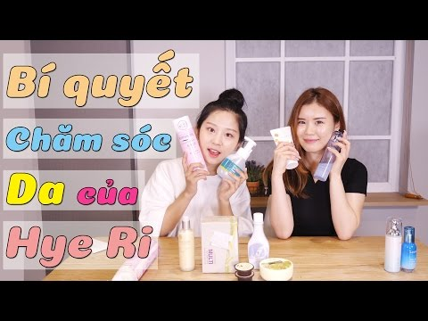 Bí quyết Chăm sóc Da của Hye Ri (Với YISEUNGIN)