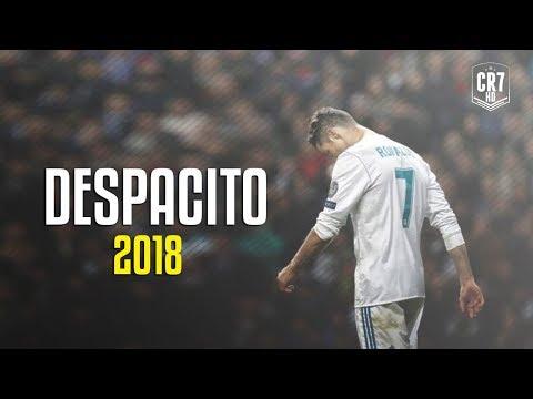 Cristiano Ronaldo - Despacito 2018   Skills & Goals   HD