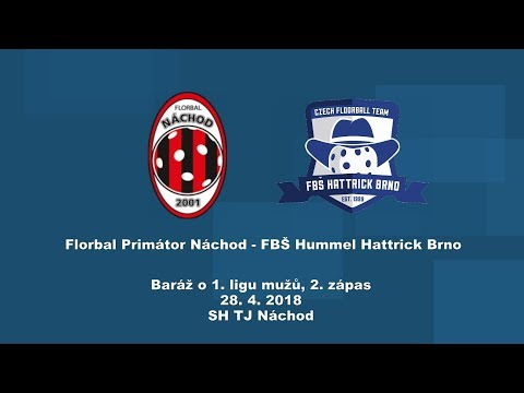 Baráž o 1. ligu, 2.zápas Náchod - Hattrick Brno