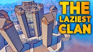 THE LAZIEST CLAN I'VE EVER SEEN - Rust