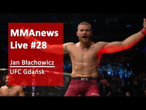 MMAnews Live #28 – Jan Błachowicz po UFC Gdańsk, na żywo o 22:00