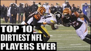 Top 10 Dirtiest NFL Players Ever