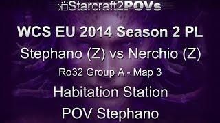 SC2 HotS - WCS EU 2014 S2 PL - Stephano vs Nerchio - Ro32 Group A - Map 3 - Hab Station - Stephano
