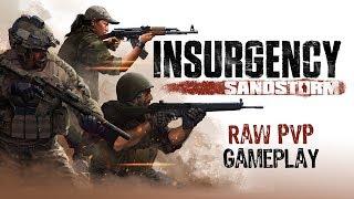 Insurgency: Sandstorm - Raw PvP Gameplay