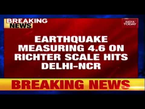 Earthquake Of Magnitude 4.6 On Ritcher Scale Hits Delhi-NCR