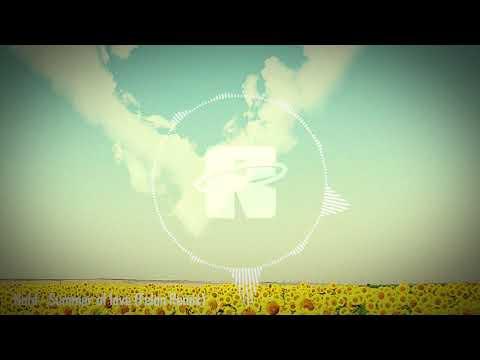 Notd - Summer of love (Felon Remix)