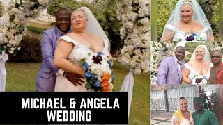 Michael & Angela Wedding || 90 Day Fiancé || Finally Happily Ever After.