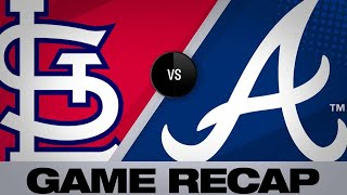 5/16/19: Balanced offense lifts Braves past Cards