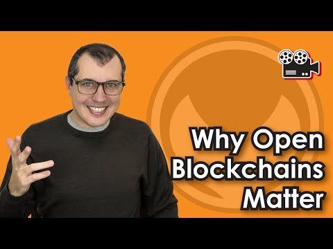Why Open Blockchain Matters
