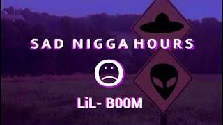 LIL BOOM- Sad Nigga Hours (Subtitulada esp)