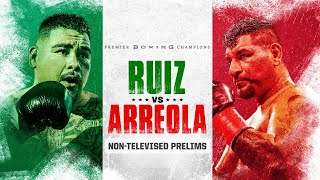Ruiz vs Arreola: Non-Televised Prelims