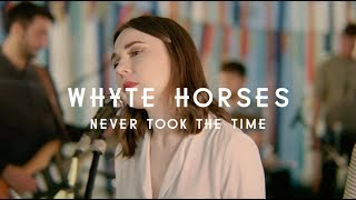 Whyte Horses - Never Took The Time (Green Man Festival | Sessions)