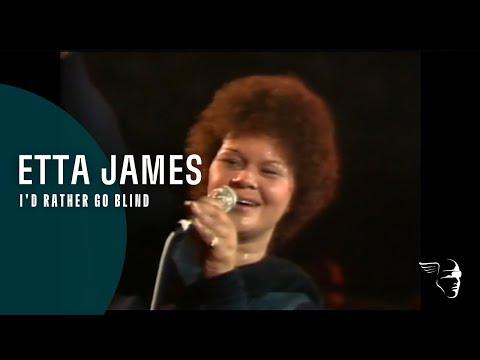 Etta James - I'd Rather Be Blind (Live at Montreux 1975)