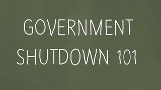 What to expect during a government shutdown
