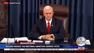 🚨 FINAL VOTE: US Senate Passes Historic Trump Tax Reform Bill  12/19/17