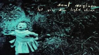 Soul Asylum - Let Your Dim Light Shine - Album Full ★ ★ ★