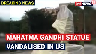 Mahatma Gandhi statue vandalised by protesters in USA..