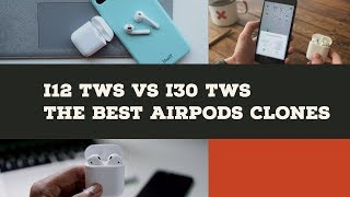 The Best Fake Airpods Clones - i12 TWS vs i30 TWS - W1 Chip