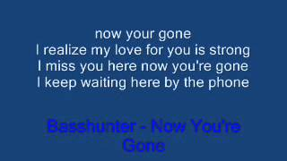Basshunter - Now You're Gone( Lycris)