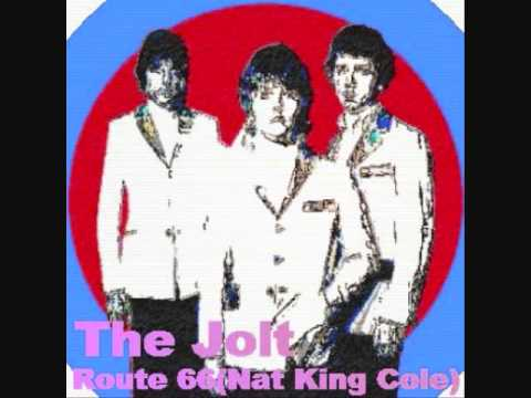 The Jolt/Route 66(originally by Nat King Cole)