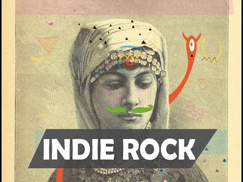 Indie Rock Compilation March 2018