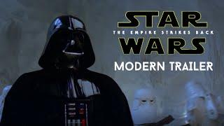 Star Wars: The Empire Strikes Back - MODERN TRAILER (2020)