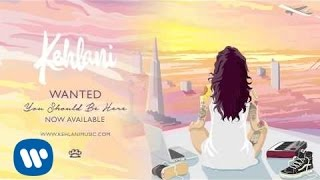 Kehlani - Wanted (Official Audio)