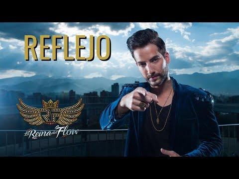 Reflejo - Charly (Alejo Valencia) La Reina del Flow 🎶 Canción oficial - Letra
