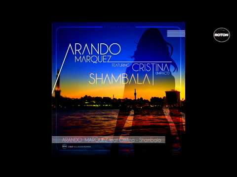 Arando Marquez feat. Cristina (Impact) - Shambala (Radio Edit)