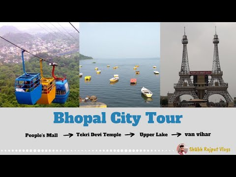 Bhopal The City of Lakes Tour | Part - II (Madhya Pradesh)