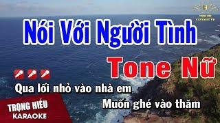 Karaoke Nói Với Người Tình Tone Nữ Nhạc Sống | Trọng Hiếu