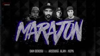 Dan Gerosu feat. Arssura , ALAN & KEPA - Maraton