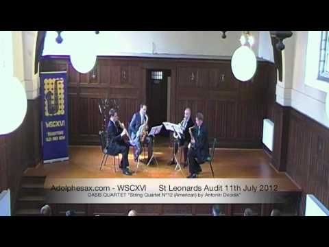 WSCXVI OASIS QUARTET   String Quartet Nº12 American by Antonín Dvorák