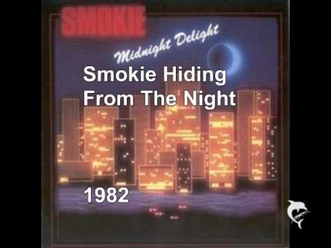 Smokie - Hiding From The Night - 1982